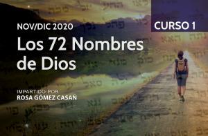 Los 72 Nombres de Dios - curso de Rosa Gomez