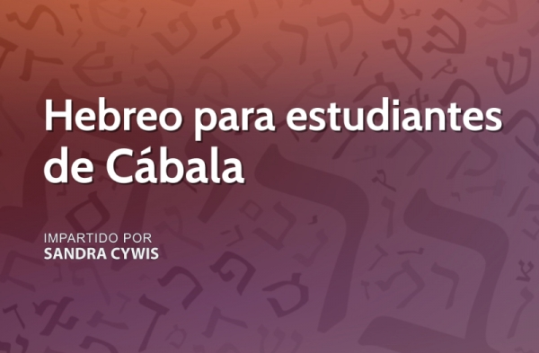 Curso de Hebreo para Estudiantes de Cábala