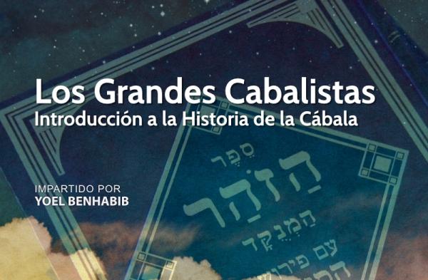 Curso Los Grandes Cabalistas con Yoel Benhabib