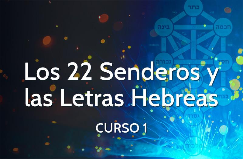 Curso 22 Senderos y Letras Hebreas - curso 1