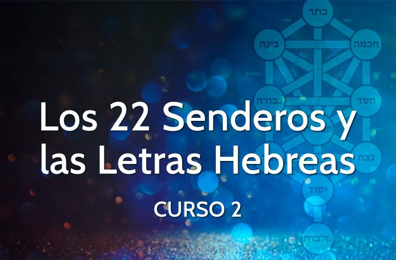 Curso 22 Senderos y Letras Hebreas - curso 2