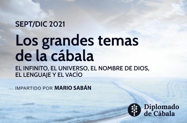 Grandes temas de la cábala - curso Mario Sabán