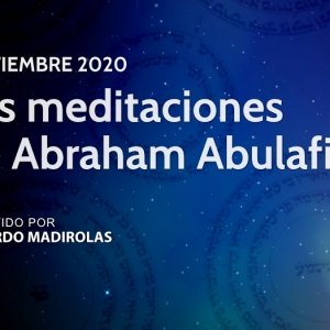 Curso Las meditaciones de Abraham Abulafia por Eduardo Madirolas