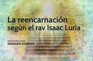 reencarnacion-luria-escuela de cábala de Mario Sabán